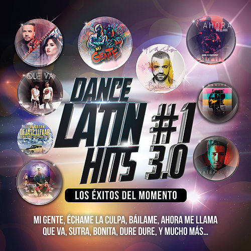 Dance Latin #1 Hits 3.0 (Los Éxitos Del Momento) de Various Artists