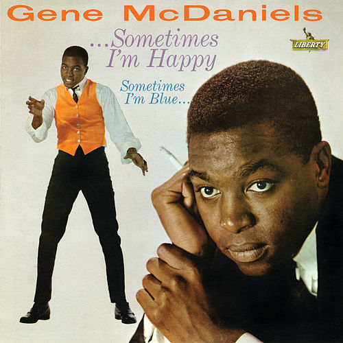Sometimes I'm Happy Sometimes I'm Blue by Gene McDaniels