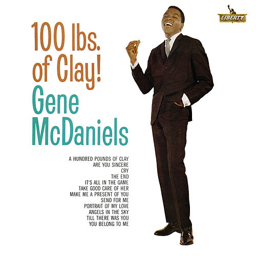 100 Lbs Of Clay! de Gene McDaniels