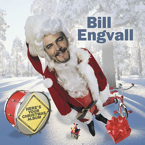 Here's Your Christmas Album by Bill Engvall