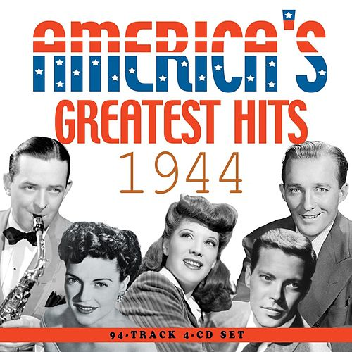 America's Greatest Hits 1944 by Various Artists