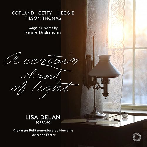 A Certain Slant of Light by Lisa Delan