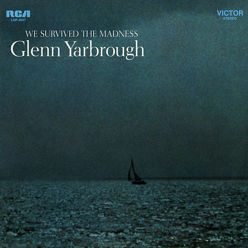 We Survived the Madness de Glenn Yarbrough
