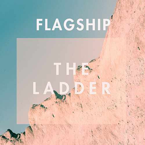 The Ladder (EP) by Flagship