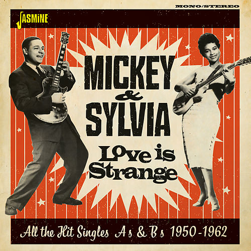 Love in Strange: All the Hit Singles As & Bs (1950 - 1962) de Mickey and Sylvia