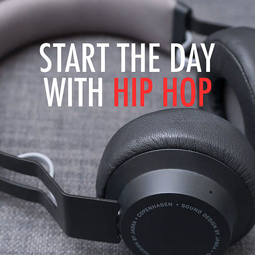 Start The Day With Hip Hop de Various Artists