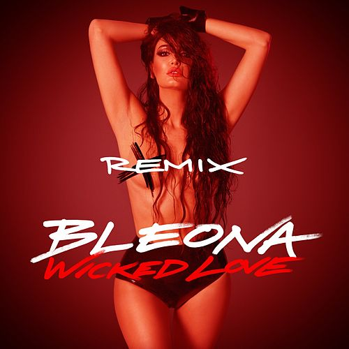 Wicked Love (Remix Package) de Bleona