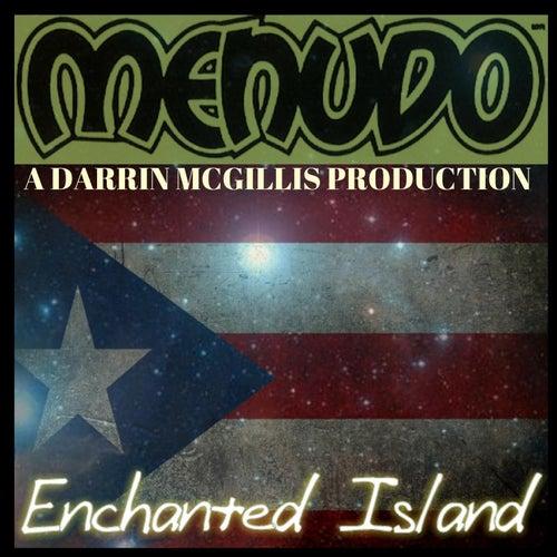 Enchanted Island by Menudo