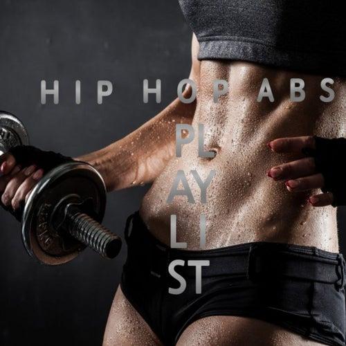 Hip Hop Abs Playlist von Various Artists