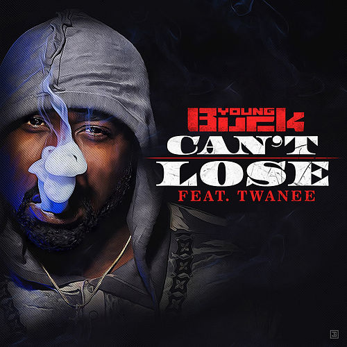 Can't Lose (feat. Twanee) de Young Buck