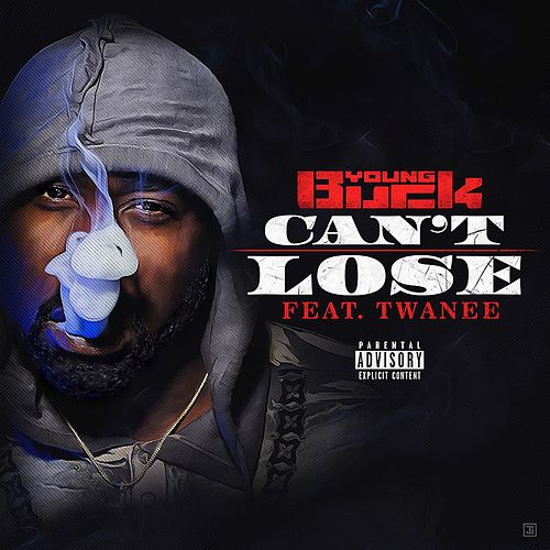 Can't Lose (feat. Twanee) de Young Buck