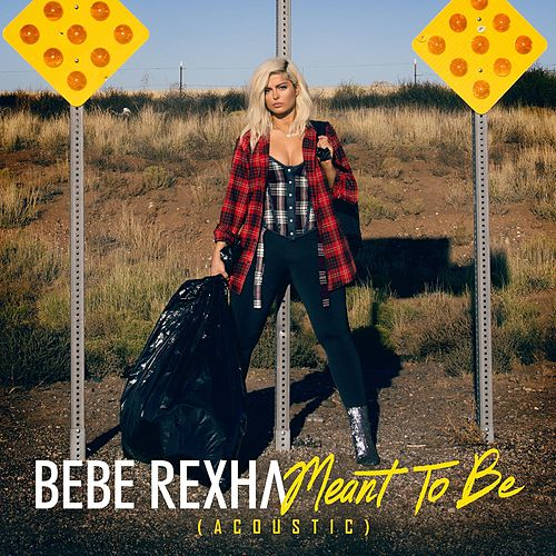 Meant to Be (Acoustic) by Bebe Rexha