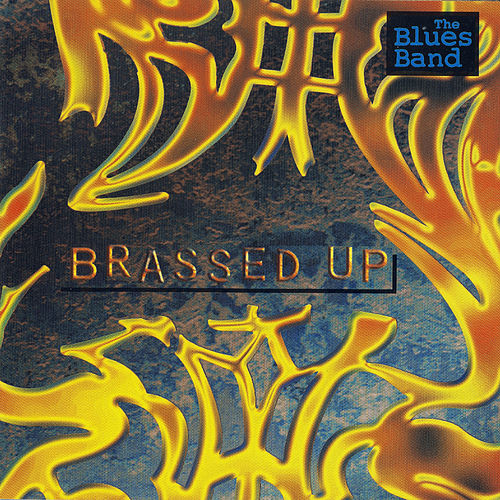 Brassed Up de The Blues Band