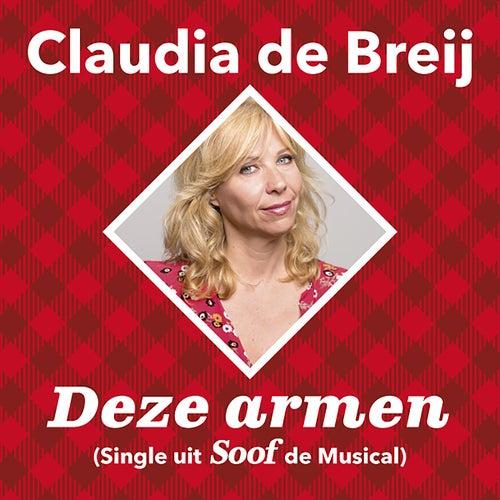 Deze Armen (Single Uit Soof De Musical) van Claudia de Breij
