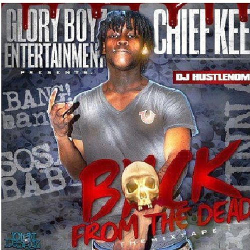 Back from the Dead van Chief Keef