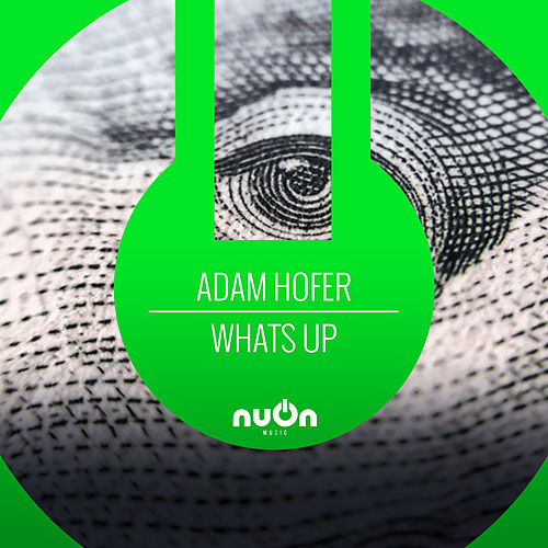 What's Up (Disscut Remix) by Adam Hofer