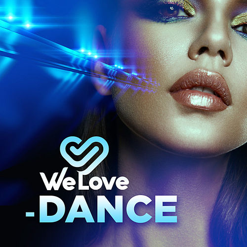 We Love - Dance von Various Artists