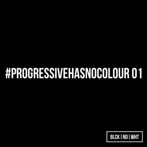BLCKNDWHT Pres. #Progressivehasnocolour 01 de Various Artists