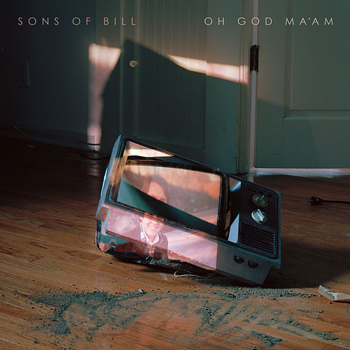 Oh God Ma'am by Sons of Bill