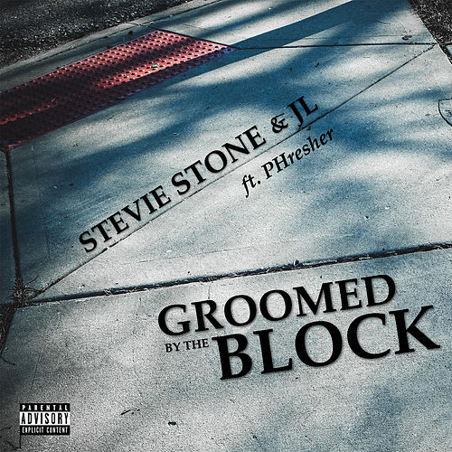 Groomed By The Block by Stevie Stone