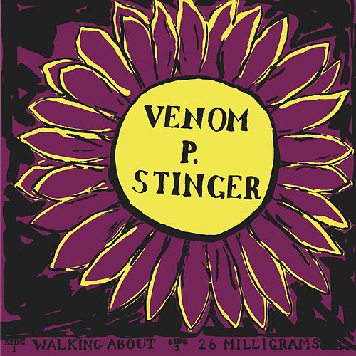 Walking About de Venom P. Stinger