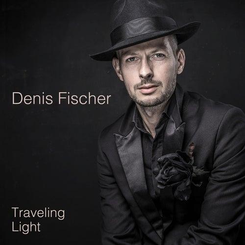 Traveling Light by Denis Fischer