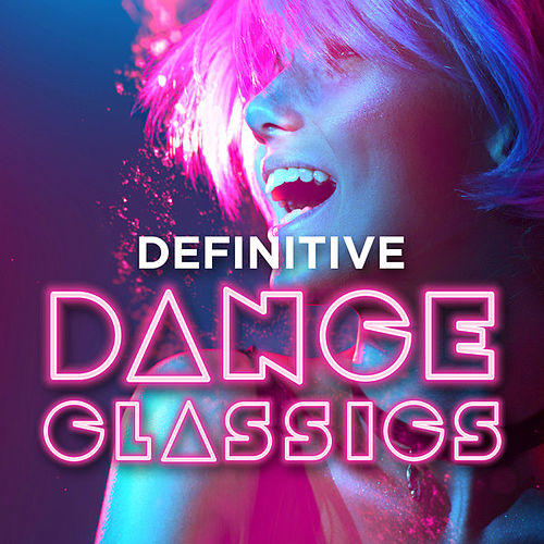 Definitive Dance Classics von Various Artists