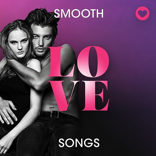 Smooth Love Songs de Various Artists