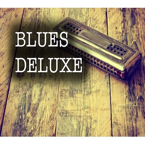 Blues Deluxe by Various Artists