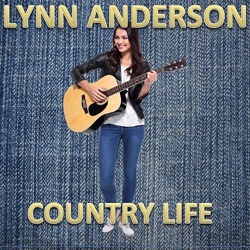 Country Life von Lynn Anderson