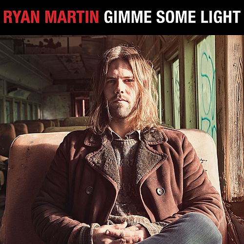 Gimme Some Light by Ryan Martin
