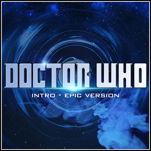 Dr Who Theme (Epic Version) by Alala