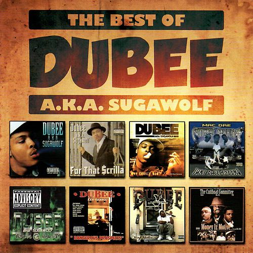 The Best of Dubee A.K.A. Sugawolf von Dubee