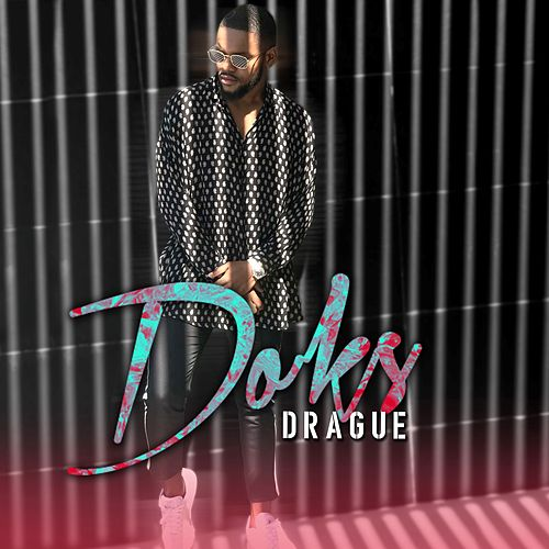Drague by Doks
