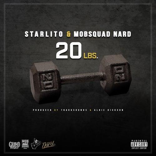 20 Lbs. (feat. MobSquad Nard) von Starlito