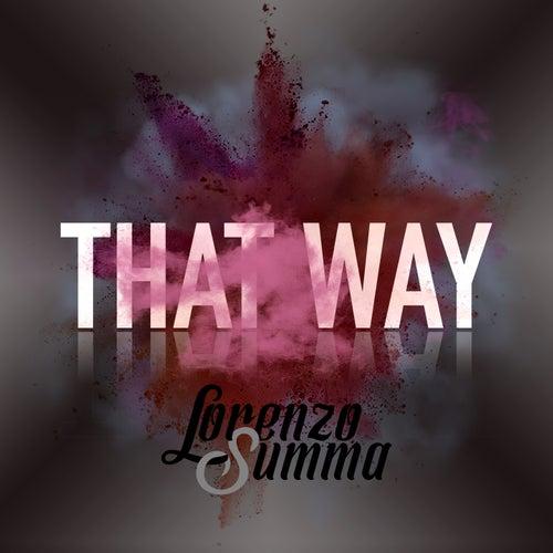 That Way von Lorenzo Summa