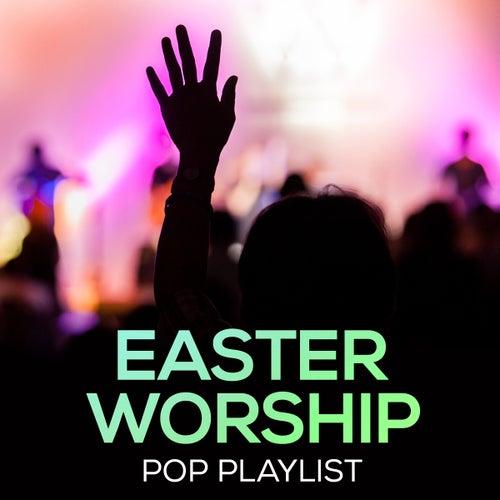 Easter Worship Pop Playlist de Divine Faith