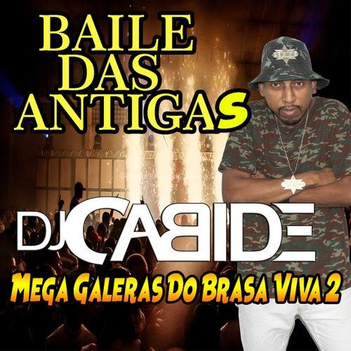 Mega Galeras do Brasa Viva 2 de DJ Cabide