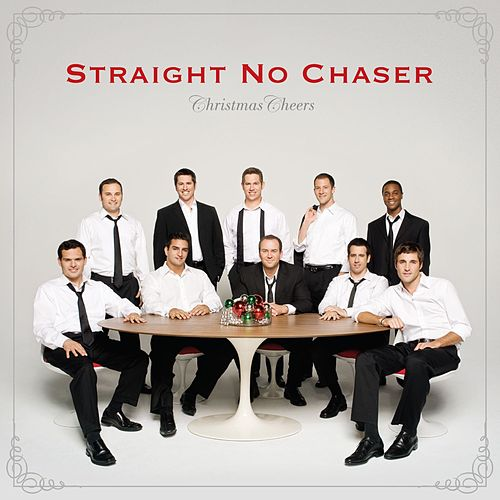 Christmas Cheers [Deluxe] de Straight No Chaser