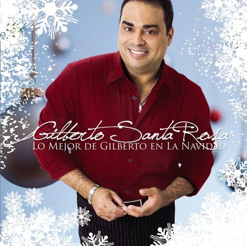 Lo Mejor De Gilberto En La Navidad de Gilberto Santa Rosa