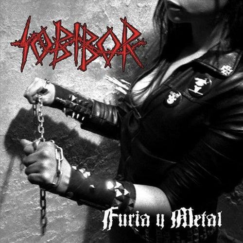 Furia y Metal by Sobibor