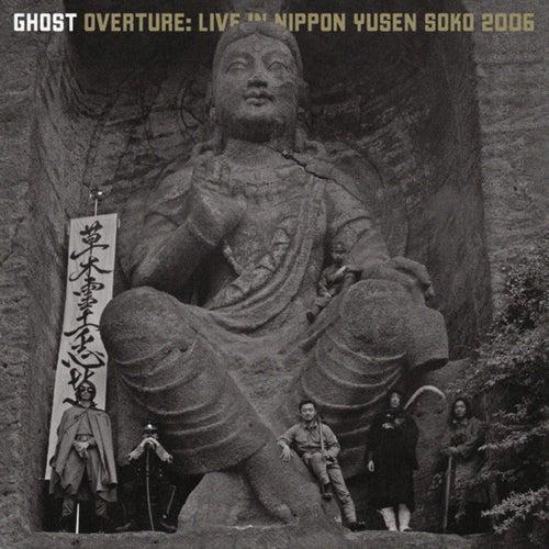 Overture: Live In Nippon Yusen Soko 2006 von Ghost