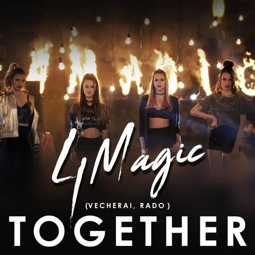 Together (Vecherai, Vado) van 4Magic
