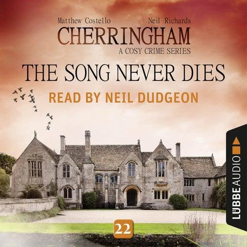The Song Never Dies - Cherringham - A Cosy Crime Series: Mystery Shorts 22 (Unabridged) von Matthew Costello