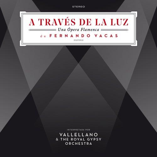 A Través de la Luz (Una Opera Flamenca) by Various Artists