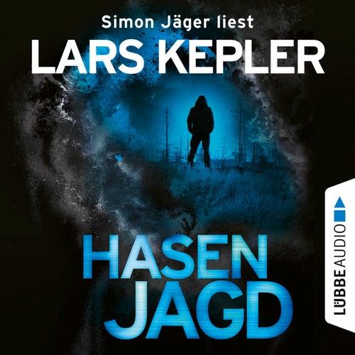 Hasenjagd - Joona Linna 6 (Ungekürzt) von Lars Kepler