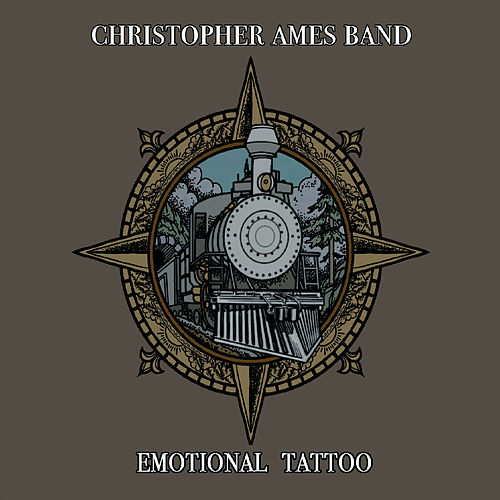 Emotional Tattoo von Christopher Ames Band