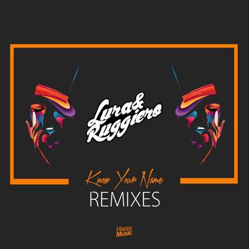 Know Your Name (Remixes) de Lura