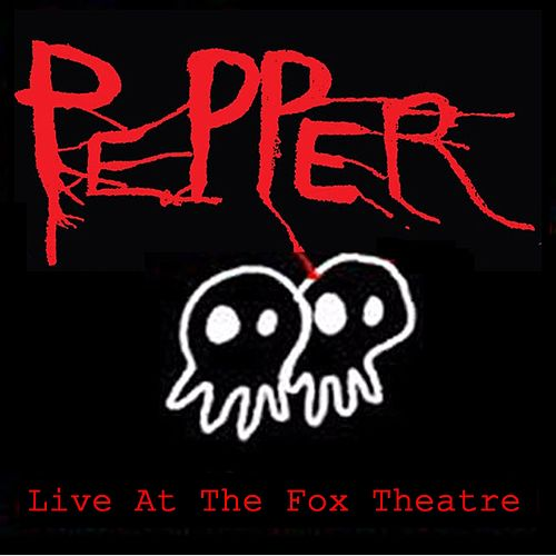 Live at the Fox Theatre von Pepper