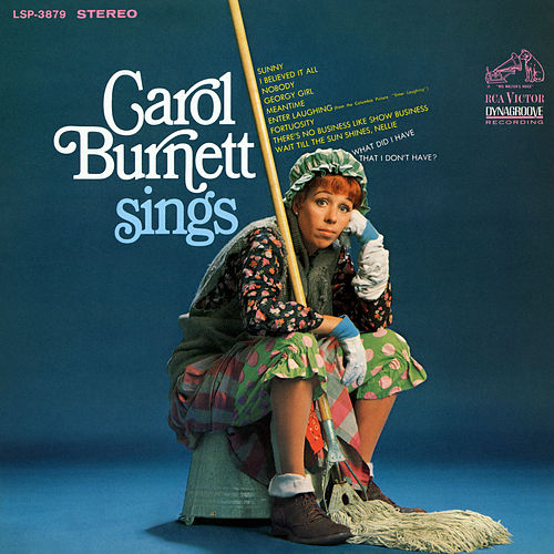 Carol Burnett Sings (Expanded Edition) by Carol Burnett
